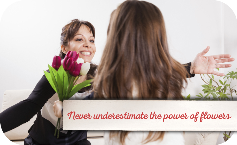 Never underestimate the power of flowers