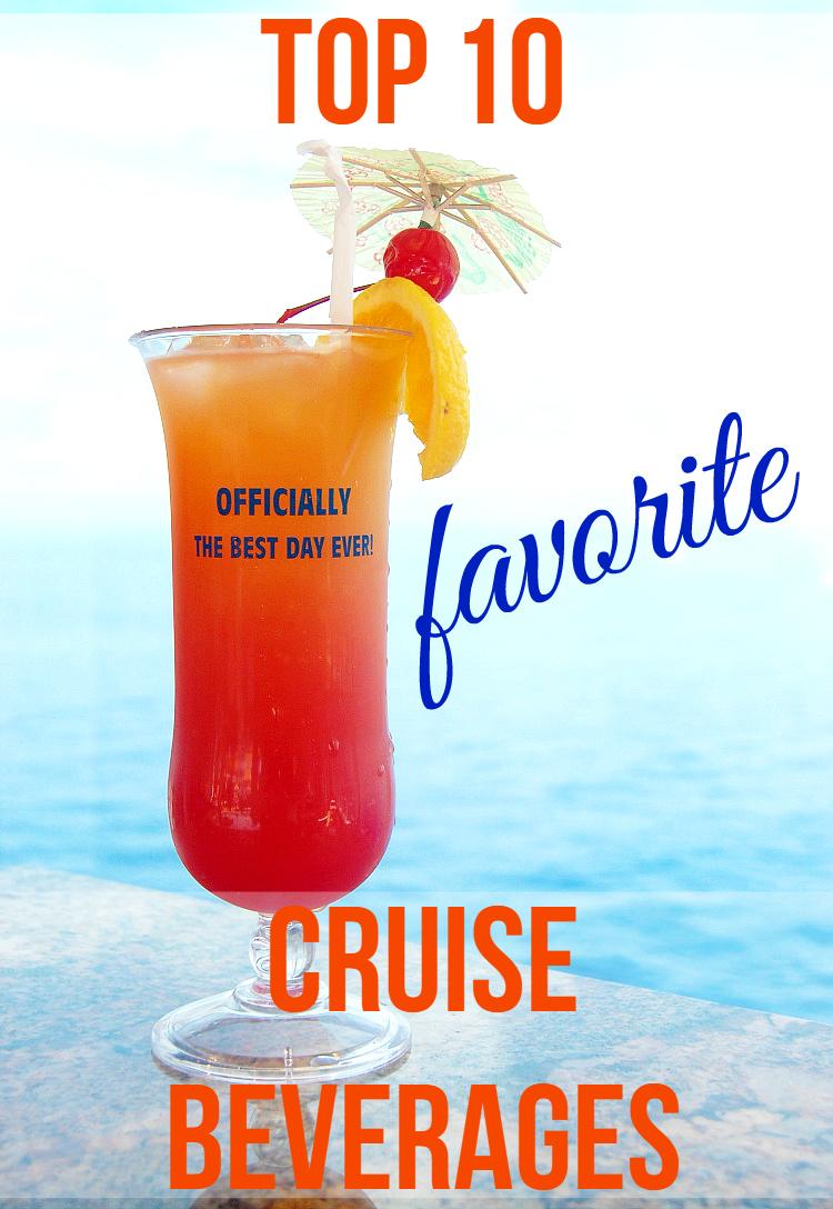 Disney Cruise To Hawaii >> Top 10 Favorite Cruise Beverages