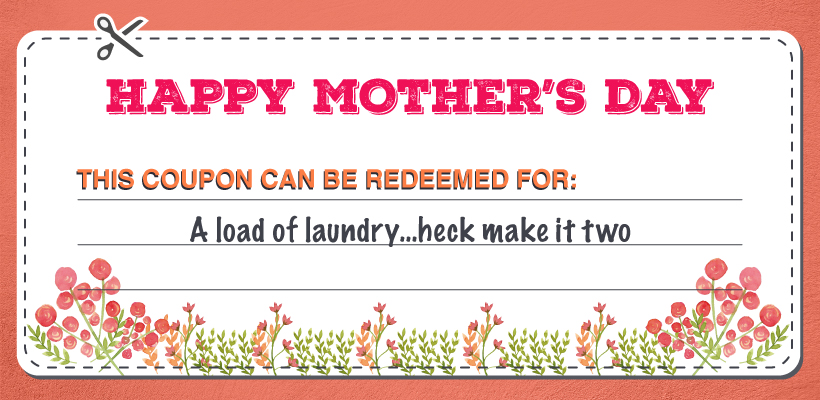 Load of Laundry Mother's Day coupon