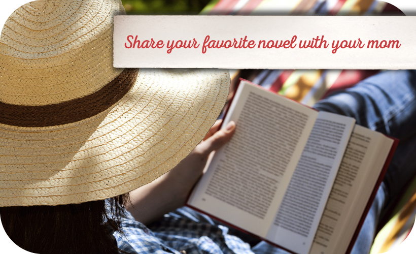 Share your favorite novel with Mom